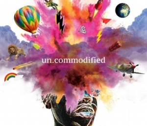 Uncommodified BY Toya Delazy